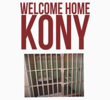 "Kony T-Shirt - Kony 2012 ""Welcome Home"" by KonyTshirts"