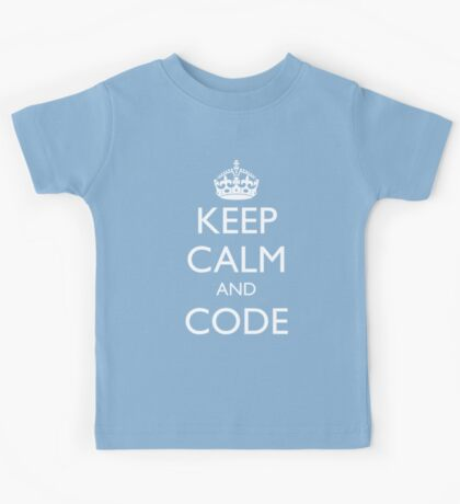 KEEP CALM AND CODE Kids Tee