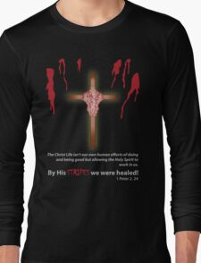By His Stripes We Are Healed BXW Long Sleeve T-Shirt