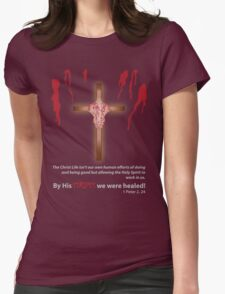 By His Stripes We Are Healed BXW T-Shirt