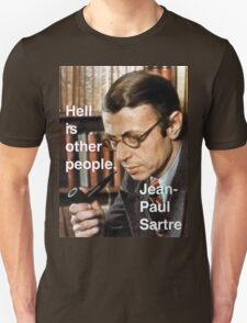 Hell is Other People - Sartre Unisex T-Shirt
