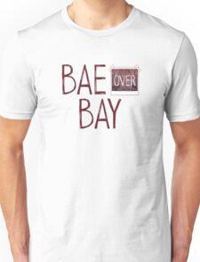 Bae over Bay - Life Is Strange Unisex T-Shirt