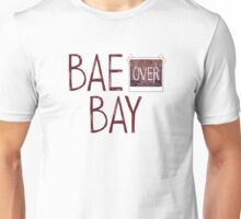 Bae over Bay - Life Is Strange Unisex T-Shirt