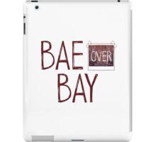 Bae over Bay - Life Is Strange iPad Case/Skin