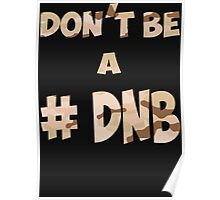 Don't be Poster
