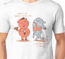 Don't Go Break in My Hut Unisex T-Shirt