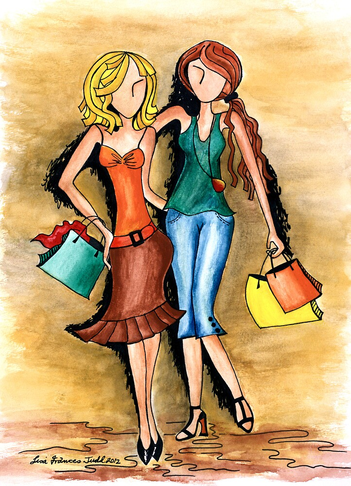 Girls Shopping Day ~ Nothing like a little 'girlfriend time' by Lisa Frances Judd~QuirkyHappyArt