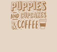 Puppies and cupcakes and coffee! T-Shirt