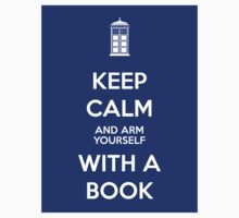 Keep calm and arm yourself with a book! T-Shirt