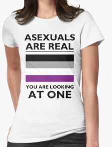 Asexuals are Real Womens Fitted T-Shirt