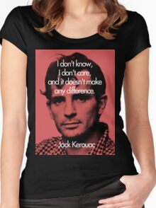 It Doesn't Make a Difference - Jack Kerouac Women's Fitted Scoop T-Shirt