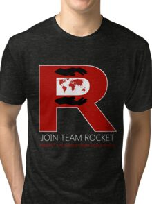 Join Team Rocket! Tri-blend T-Shirt