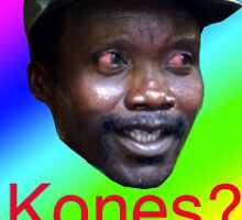 Kony wants kones by JordanSquire