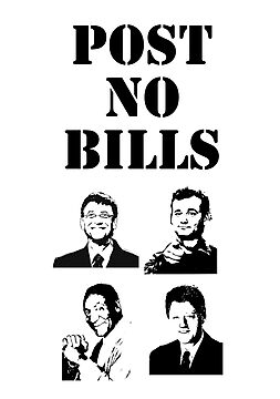Post No Bills (Cosby, Gates, Clinton, Murray) by jezkemp