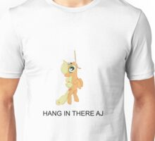 Hang In there AJ Unisex T-Shirt