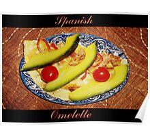 Spanish Omelette  Poster