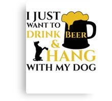 BEER AND MY DOG Canvas Print