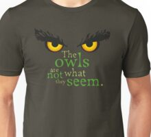 The owls are not what they seem! Unisex T-Shirt