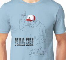 Faisal Khan - Judge! Unisex T-Shirt