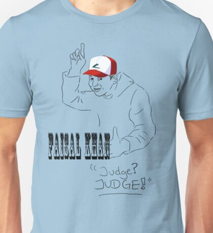 Faisal Khan - Judge! T-Shirt
