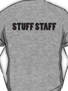 STUFF STAFF black font T-Shirt
