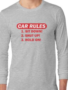 Car rules Long Sleeve T-Shirt