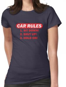 Car rules Womens Fitted T-Shirt