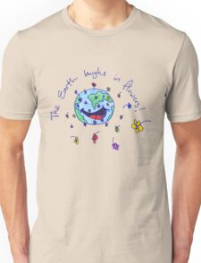 The Earth Laughs in Flowers Unisex T-Shirt
