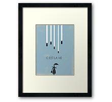 C´est la vie Framed Print