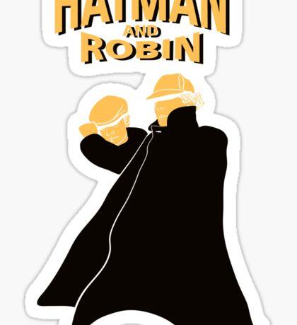 Hatman and Robin Sticker