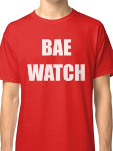 Bae Watch white Classic T-Shirt