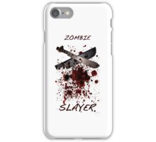 Zombie Slayer iPhone Case/Skin
