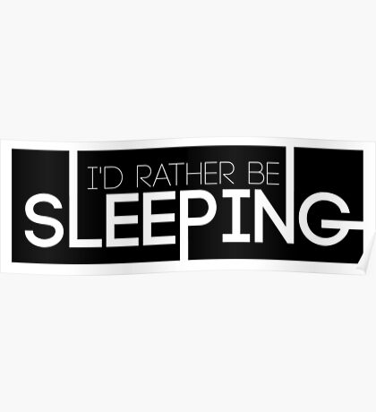 BTS/Bangtan Sonyeondan - I'd Rather Be Sleeping Poster