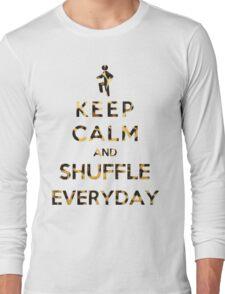 Keep Calm And Shuffle Everyday Leopard Long Sleeve T-Shirt