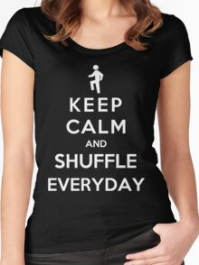 Keep Calm And Shuffle Everyday Women's Fitted Scoop T-Shirt