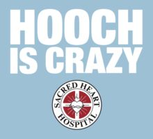Hooch IS Crazy by huckblade