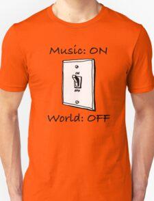 Music On World Off T-Shirt