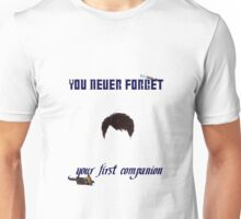 Your First Companion Unisex T-Shirt