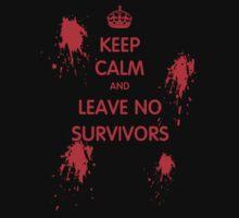 Keep Calm And Leave No Survivors Kids Clothes