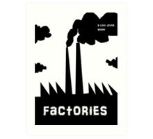 factories Art Print