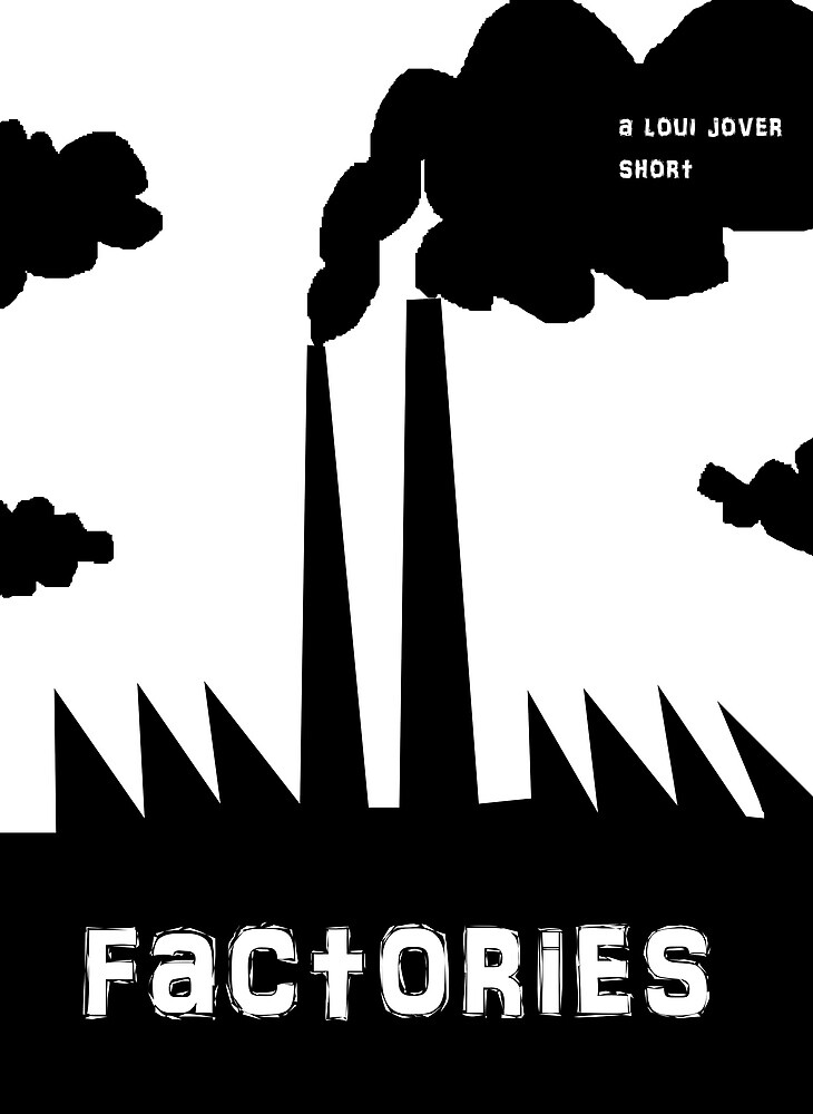 factories by Loui  Jover