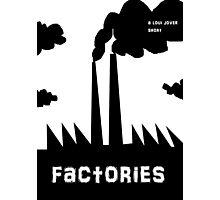 factories Photographic Print