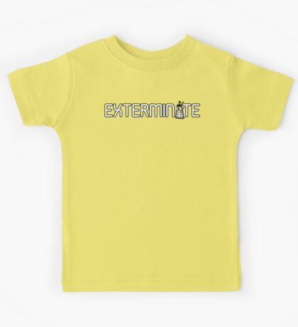Exterminate (White Variant) Kids Tee