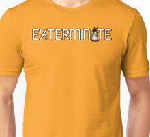 Exterminate (White Variant) Unisex T-Shirt