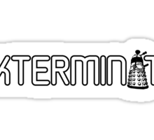 Exterminate (White Variant) Sticker