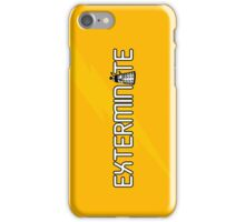 Exterminate (White Variant) iPhone Case/Skin
