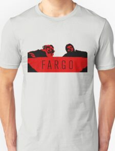Fargo - We Clean It Up Unisex T-Shirt