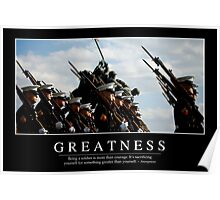 Greatness: Inspirational Quote and Motivational Poster Poster