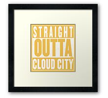 Straight Outta Cloud City Framed Print