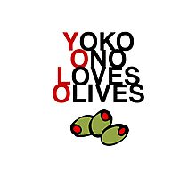 YOLO (Yoko Ono Loves Olives) Photographic Print